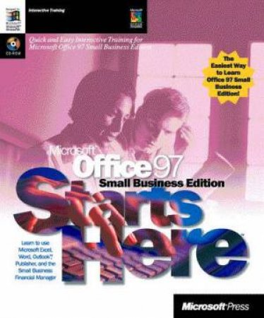 Microsoft Office 97 Small Business Edition Starts Here by Various