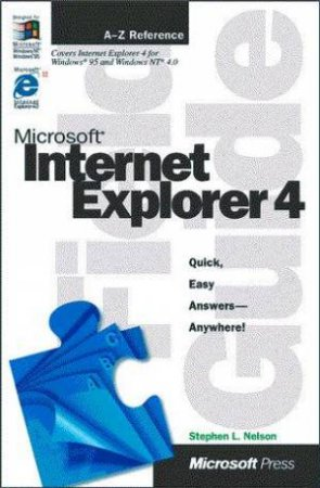 Microsoft Internet Explorer 4 Field Guide by Stephen L Nelson