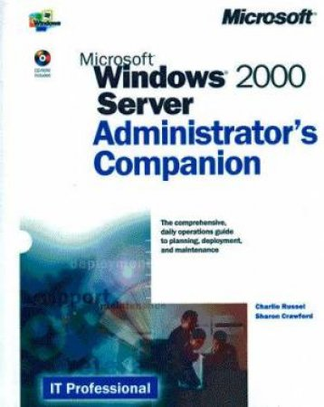 Microsoft Windows 2000 Server Administrator's Companion by Various
