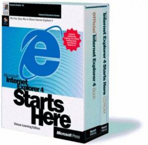 Microsoft Internet Explorer 4 Starts Here - Deluxe Edition by Various