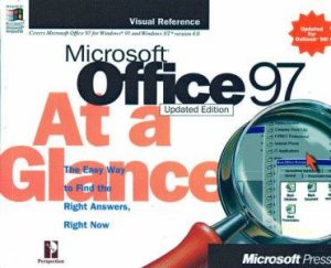Microsoft Office 97 At A Glance by Various