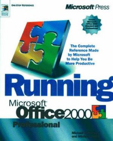 Running Microsoft Office 2000 Professional by Michael Halvorson & Michael Young