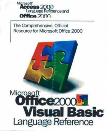 Microsoft Office 2000 Visual Basic Language Reference Volume 6 by Various