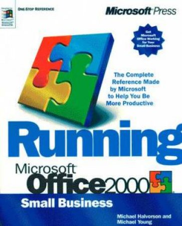 Running Microsoft Office 2000 Small Business by Michael Halvorson & Michael Young