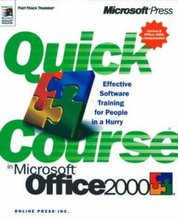 Quick Course In Microsoft Office 2000 by Joyce Cox, Polly Urban & Christina Dudley