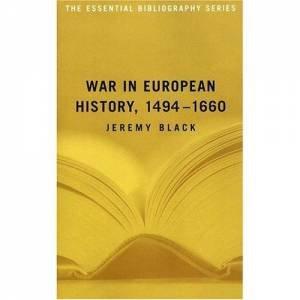 War in European History, 1494-1660