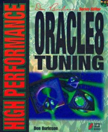 High Performance Oracle8 Tuning by Donald Burleson