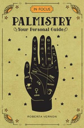 In Focus Palmistry by Roberta Vernon