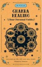 Chakra Healing In Focus