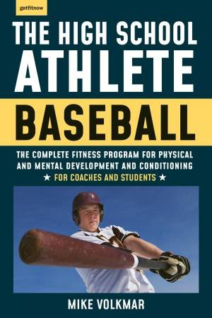 The High School Athlete: Baseball
