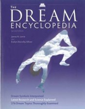 Dream Encyclopedia, 2nd Ed by James R Lewis