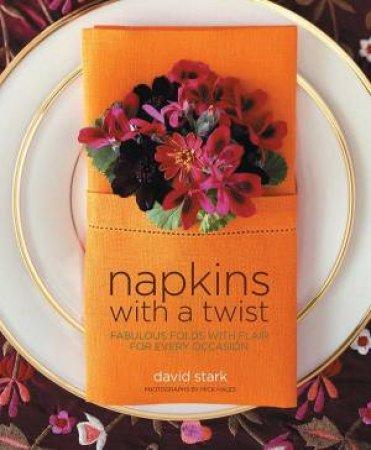 Napkins With A Twist by David Stark