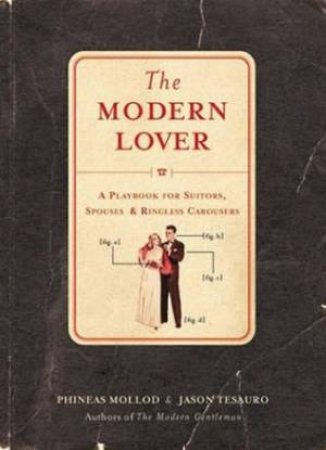 The Modern Lover by Phineas  Mollod & Jason Tesauro