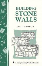 Building Stone Walls Storeys Country Wisdom Bulletin  A217
