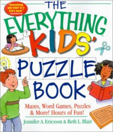 The Everything Kids' Puzzle Book by Jennifer A. Ericsson