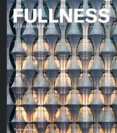 KieranTimberlake: Fullness