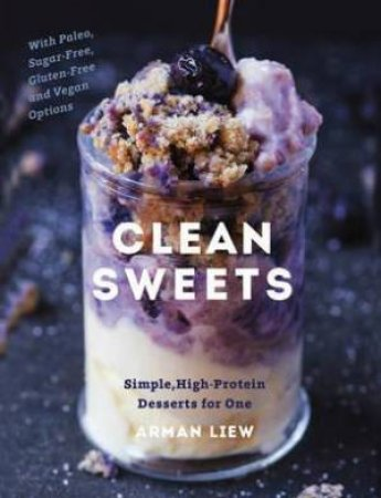 Clean Sweets by Arman Liew