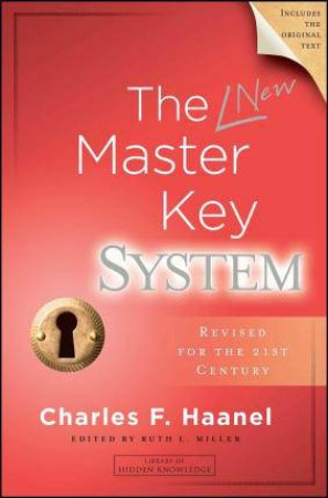 The New Master Key System by Charles Haanel