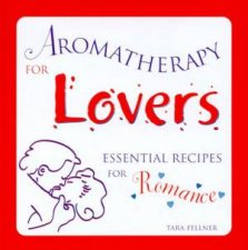 Aromatherapy For Lovers