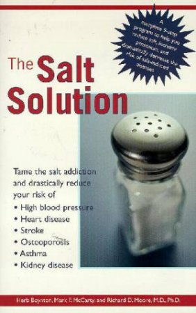 The Salt Solution by Herb Boynton & Mark F McCarty & Dr Richard D Moore -  9781583330852 - QBD Books