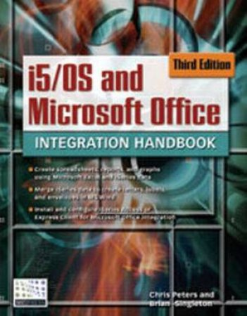 I5/OS Microsoft Office Integration Handbook 3rd Ed by Chris Peters