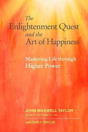 The Enlightenment Quest And The Art Of Happiness
