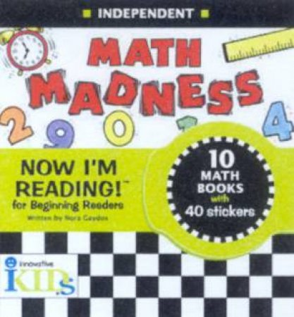 Now I'm Reading! Phonics Book: Independent: Maths Madness by Various