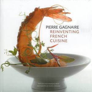 Pierre Gagnaire by Anthony Roberts & Jean-Francois Abert & Peter Lippmann & Eric Trochon