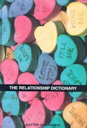 The Relationship Dictionary by Mattias Goransson