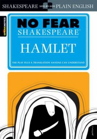 No Fear Shakespeare: Hamlet by William Shakespeare & John Crowther