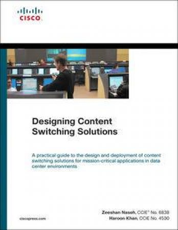 Designing Content Switching Solutions by Zeeshan Naseh & Haroon Khan