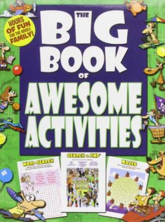 The Big Book Of Awesome Activities