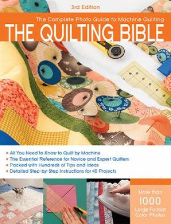 The Quilting Bible by Various
