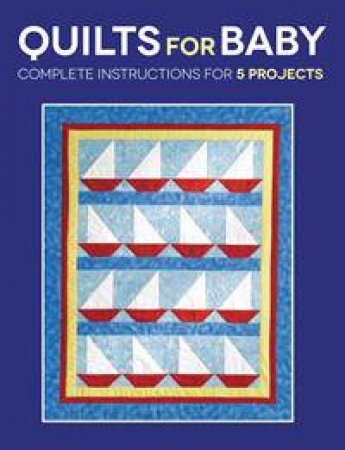 Quilts for Baby by Susan Stein & Sharon Hultgren