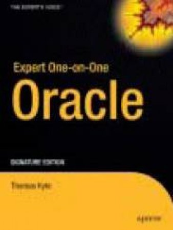 Expert One-On-One Oracle - Signature Edition by Kyte