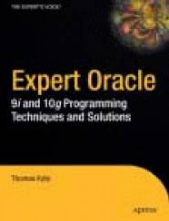Expert Oracle: 9i And 10g - Book & CD by Kyte