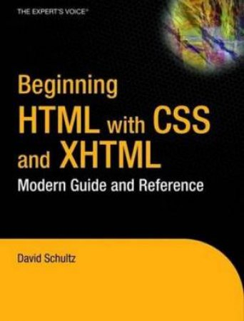 Beginning Html With CSS And XHTML: Modern Guide And Reference