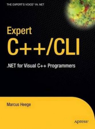 Expert Visual C++/CLI by Marcus Heege