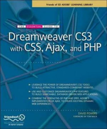 Essential Guide To Dreamweaver CS3 With CSS, Ajax And PHP
