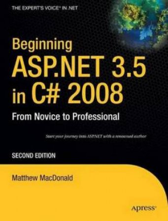 Beginning ASP.NET 3.5 in C#3.0: From Novice to Professional, 2nd Ed