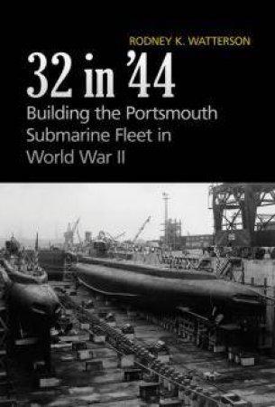 32 in '44 by Rodney K. Watterson