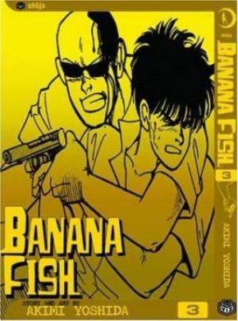 Banana Fish, Vol. 3 by Akimi Yoshida