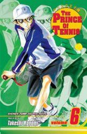 The Prince Of Tennis 06 by Takeshi Konomi