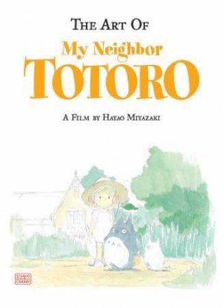 The Art Of My Neighbor Totoro by Nobuhiro Watsuki