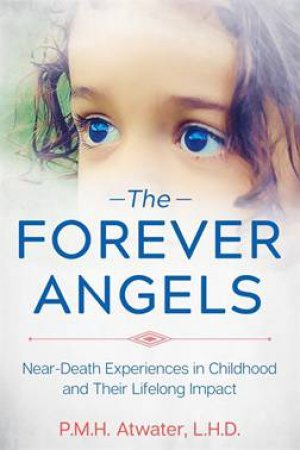 The Forever Angels by L.H.D. P. M. H. Atwater