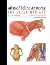 Atlas of Feline Anatomy For Veterinarians 2e