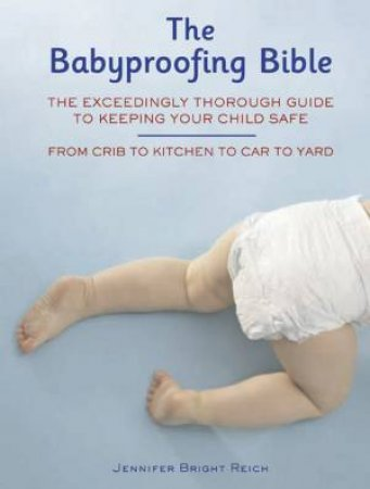 Babyproofing Bible