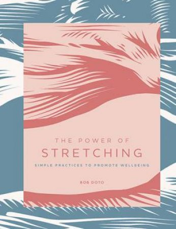 The Power Of Stretching