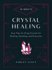 Crystal Healing 10Minute