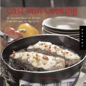 Cast Iron Cooking by Dwayne Ridgaway
